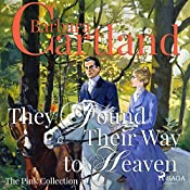 They Found Their Way to Heaven (The Pink Collection 26) | Barbara Cartland