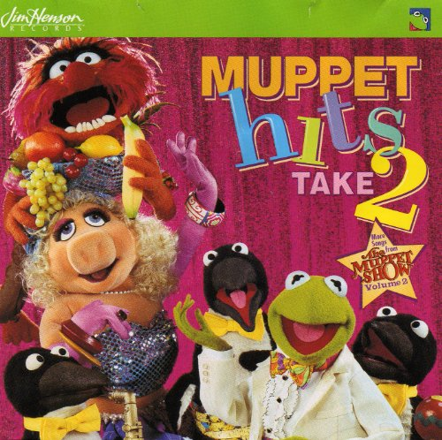 Muppet Hits Take 2 (The Muppet Show Music Mayhem And More)