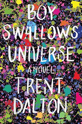 Boy Swallows Universe: A Novel ()