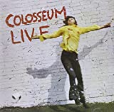 Colosseum Live: 2Cd Remastered & Expanded Edition /  Colosseum