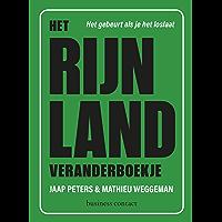 Het Rijnland veranderboekje: het gebeurt als je het loslaat
