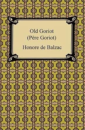 Old goriot honore de balzac