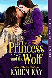 The Princess and the Wolf (The Clan of the Wolf Book 1)