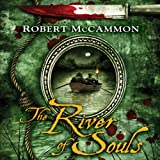 Front cover for the book The River of Souls by Robert McCammon