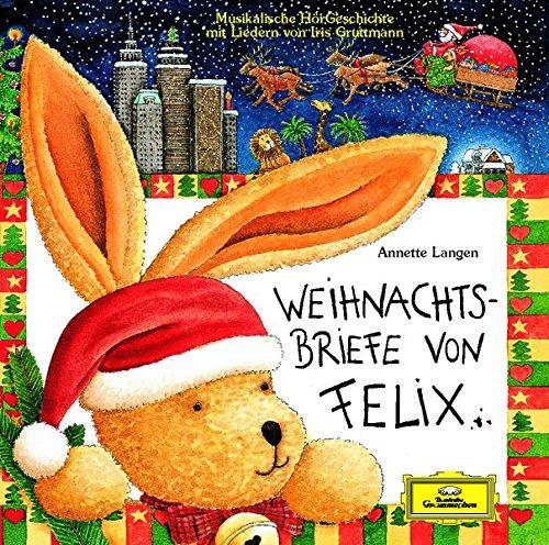 Weihnachtsbriefe von Felix CD : Eine musikalische HörGeschichte. Ab ...