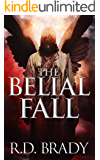 The Belial Fall (The Belial Series Book 13)