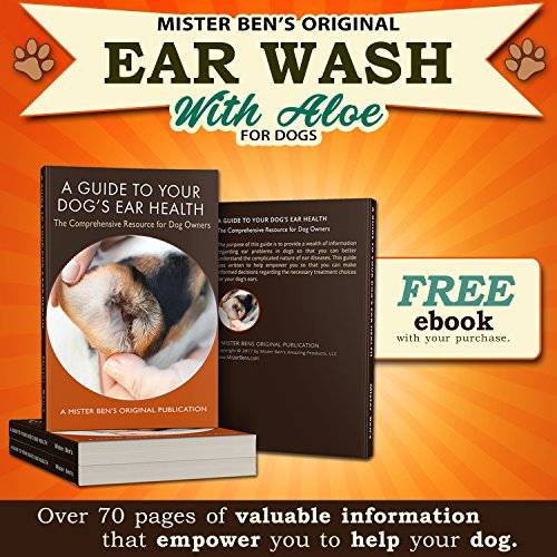 Mister Ben's MOST EFFECTIVE DOG EAR WASH Voted the Best Dog Ear Cleaner - Provides FAST RELIEF from Dog Ear Infections, Irritations, Itching, Odors, Bacteria, Mites, Fungus & Yeast by Mister Ben's (Image #7)