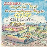 Scenes from a Vegetable Plot, Chas Griffin, 1904871933