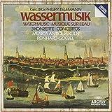 Telemann: Water Music / 3 Concertos