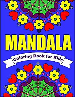 Mandala Coloring Book for Kids ~ Easy Mandalas for Children: 30