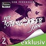 Der Totengräbersohn 2 | Sam Feuerbach