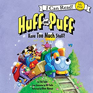 Huff and Puff Have Too Much Stuff! Audiobook