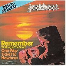 Jackboot - Remember (Walking In The Sand) - Jupiter Records - 17 460 AT