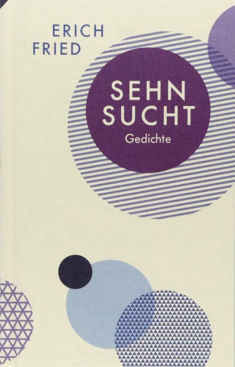Sehnsucht Gedichte Erich Fried 9783803133021 Amazoncom