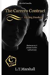 The Carrero Contract ~ Finding Freedom: Alexi & Camilla (The Carrero Series Book 9) Kindle Edition