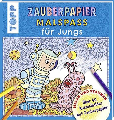 Zauberpapier Malspaß für Jungs: Über 40 Ausmalbilder auf Zauberpapier Taschenbuch – 18. Januar 2016 Norbert Pautner Frech 3772476287 Besondere Feste