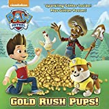 Gold Rush Pups! (PAW Patrol) (Pictureback(R)) - Best Reviews Guide