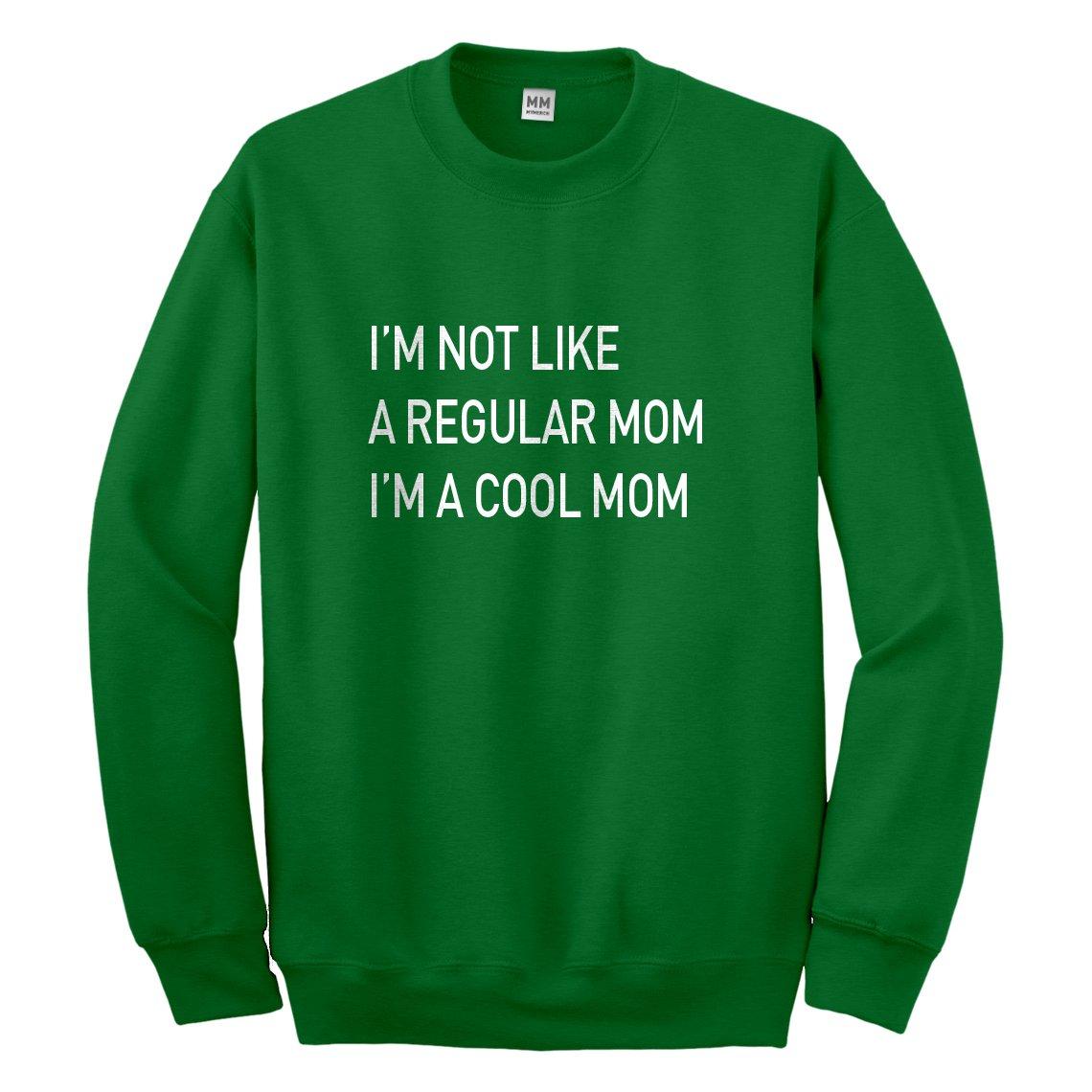 Indica Plateau I'm a Cool Mom Sweatshirt 2013-C