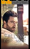 Falling for Matt: A Second Chance at Love