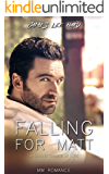 Falling for Matt: A Second Chance at Love