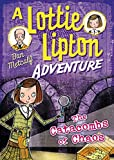 The Catacombs of Chaos a Lottie Lipton Adventure (The Lottie Lipton Adventures)