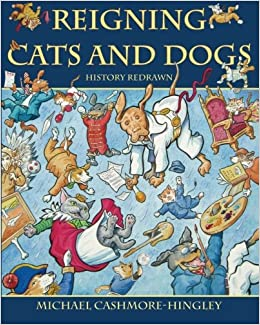 Book Reigning Cats and Dogs: History Redrawn