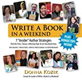 "Write a Book in a Weekend: 7 ""Insider"" Author Strategies"