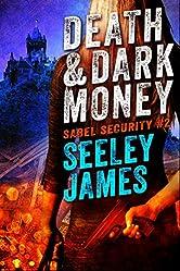 Death and Dark Money (Sabel Security Book 2)