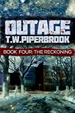 Outage 4: The Reckoning (Outage Horror Suspense Series)