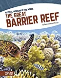 img - for The Great Barrier Reef (Natural Wonders of the World) book / textbook / text book