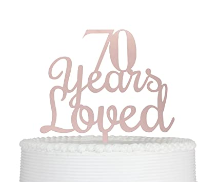 Amazon Qttier 70 Years Loved 70th Happy Birthday Cake Topper