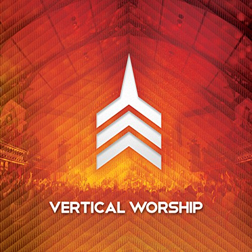 Live Worship From Vertical Church Album Cover