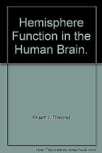 Hemisphere Function in the Human Brain