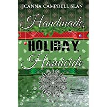 Handmade, Holiday, Homicide: Book #10 in the Kiki Lowenstein Mystery Series