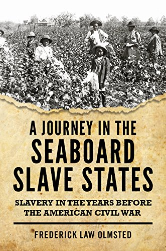 A Journey in the Seaboard Slave States (Were There Black Slave Owners In The South)