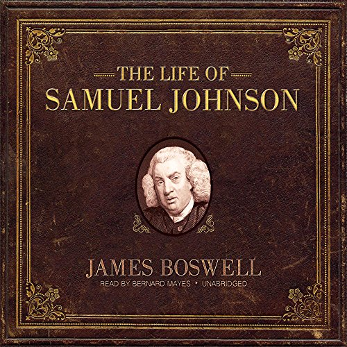 The Life of Samuel Johnson (Library Edition)