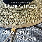 Miss Lana Wilson | Dara Girard