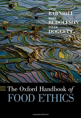 The Oxford Handbook of Food Ethics (Oxford Handbooks)