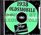 A MUST FOR OWNERS, MECHANICS & RESTORERS - THE 1938 OLDSMOBILE REPAIR SHOP & SERVICE MANUAL CD Covers Six & Eight, 2 & 4-Door Sedan, 2 & 4-Door Touring , Club & Business Coupe, Convertible & Five-Wheel Sedan Chassis 38