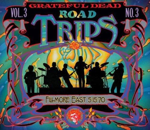 Road Trips, Vol. 3, No. 3: FIllmore East 5/15/70