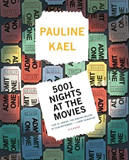 5001 Nights at the Movies (Holt Paperback) by [Kael, Pauline]