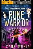 Rune Warrior (The Facetakers Book 3)