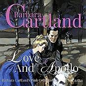 Love and Apollo (The Pink Collection 57) | Barbara Cartland