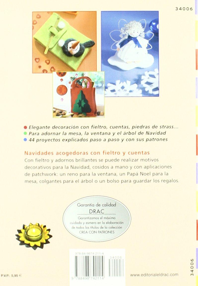 DECORAR LA CASA EN NAVIDAD CON FIELTRO Cp - Serie Fieltro drac: Amazon.es: Ingrid Moras: Libros