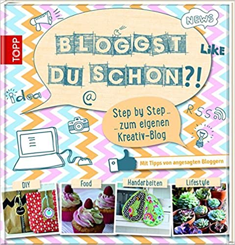 Cover des Buchs: Bloggst du schon?!: Step by step zum eigenen Kreativ-Blog