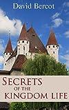Secrets of the Kingdom Life
