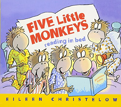 Five Little Monkeys Reading in Bed (A Five Little Monkeys Story) by Eileen Christelow