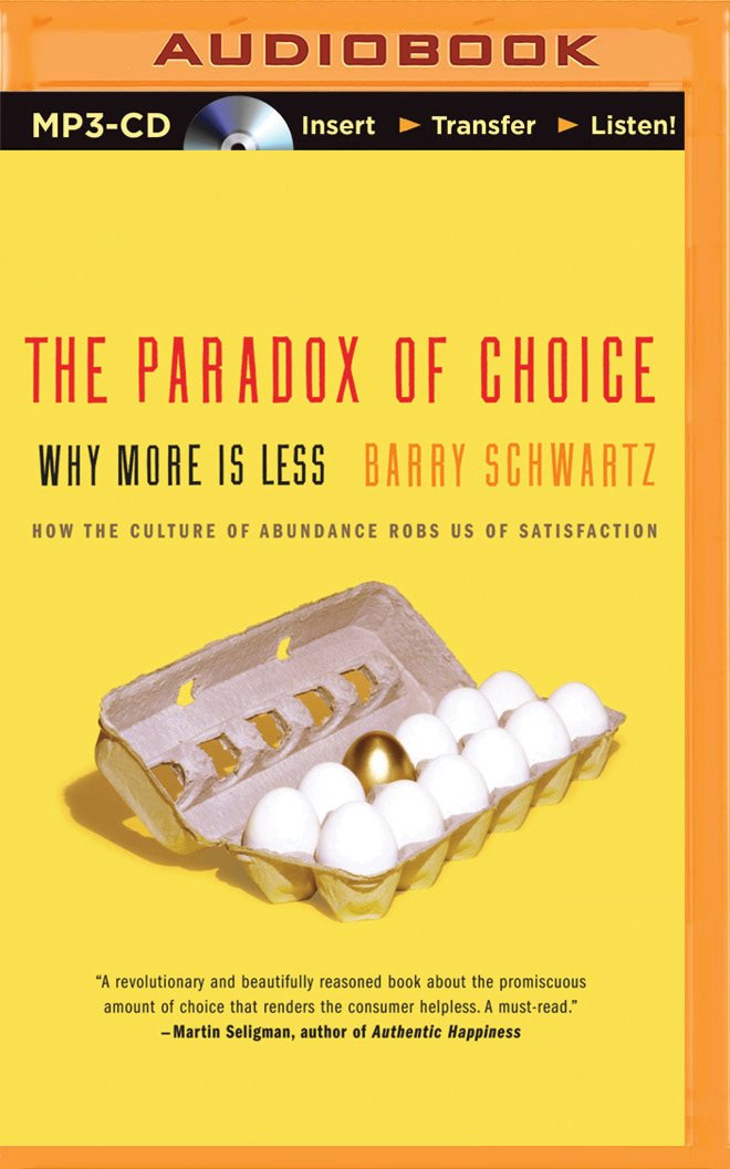 Image result for The Paradox of Choice by Barry Schwartz