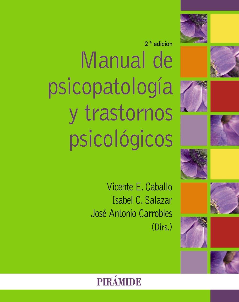 Manual de psicopatología y trastornos psicológicos ...