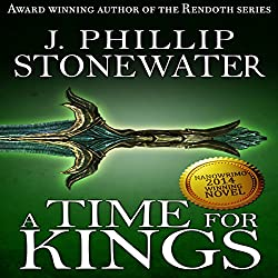 A Time for Kings: Complete Book